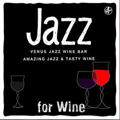 ENOTECA presents VENUS JAZZ WINE BAR (2CD) 【Venus】