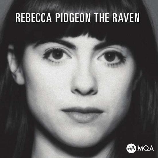 蕾貝卡.碧瑾:大烏鴉 Rebecca Pidgeon: The Raven (MQA CD) 【Chesky】