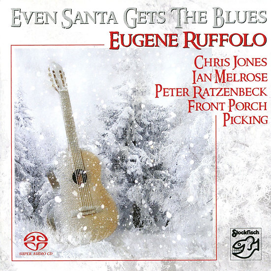 聖誕老人也藍調 Eugene Ruffolo & V.A.: Even Santa Gets The Blues (SACD) 【Stockfisch】