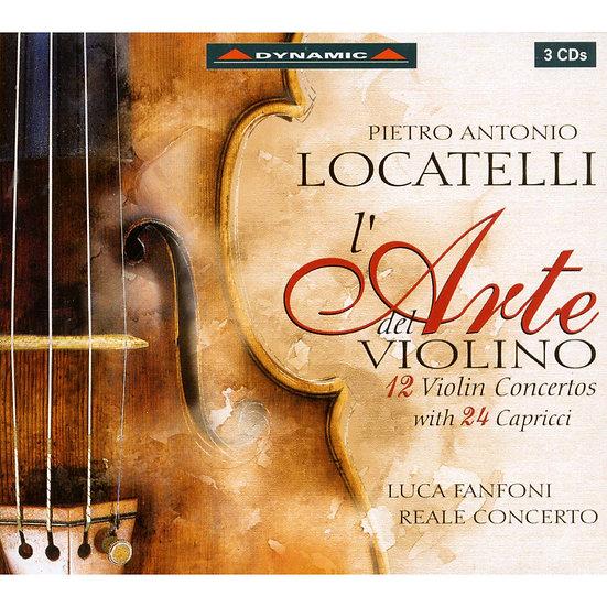 十八世紀的帕格尼尼 羅卡泰利:小提琴的藝術 Locatelli: L'Arte del Violino Op. 3 (3CD)【Dynamic】