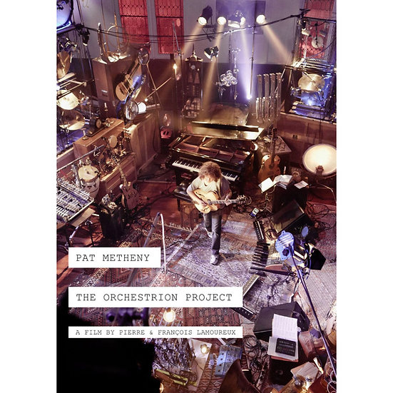 派特.麥席尼:樂團自動化 Pat Metheny: The Orchestrion Project (2DVD) 【Evosound】