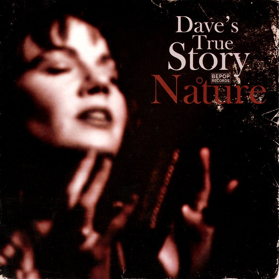 戴夫的真實故事:純真 Dave's True Story: Nature (CD)【BEPOP Records】