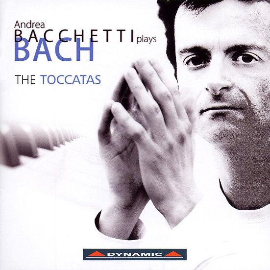 巴哈:觸技曲集 Andrea Bacchetti plays Bach:The Toccatas (CD)【Dynamic】