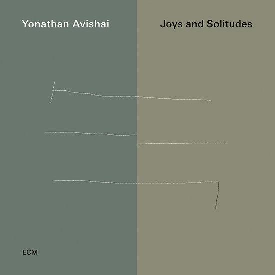 約拿森.艾維沙伊:歡樂與孤獨 Yonathan Avishai: Joys And Solitudes (CD) 【ECM】