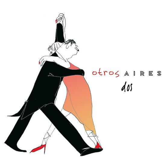 騷動艾利斯:雙人熱舞 Otros Aires: Dos (CD)
