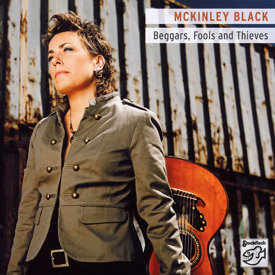 麥金莉.布萊克:乞丐、傻子與賊 Mckinley Black: Beggars, Fools and Thieves (SACD) 【Stockfisch】