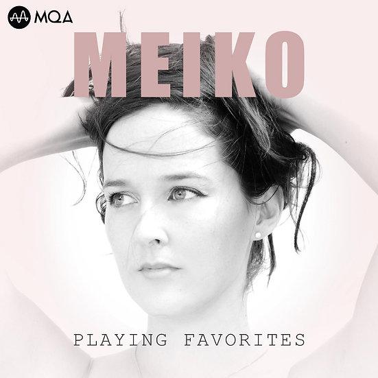 蜜可:唱我的最愛 Meiko: Playing Favorites (MQA CD) 【Chesky】