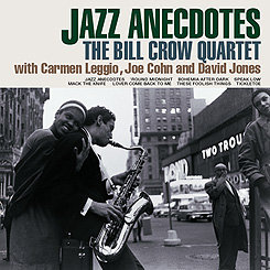 比爾.克勞四重奏:爵士佳話 Bill Crow Quartet: Jazz Anecdotes (CD) 【Venus】