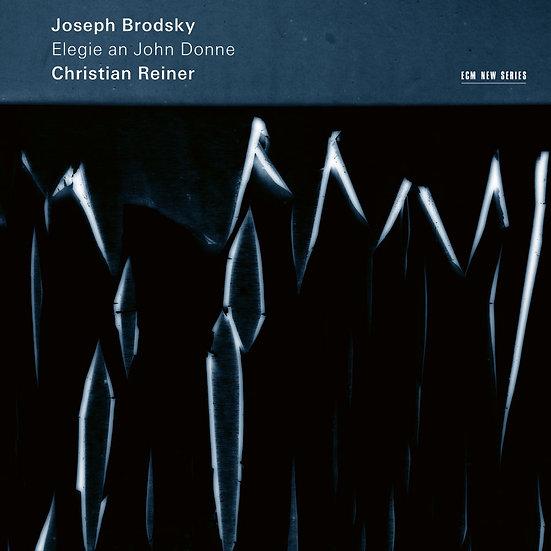 約瑟夫.布羅茨基:約翰.多恩的輓歌 Joseph Brodsky: Elegie an John Donne (CD) 【ECM】