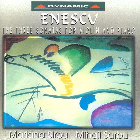 安奈斯可:小提琴奏鳴曲 Enescu: The Three Sonatas For Violin And Piano (CD)【Dynamic】