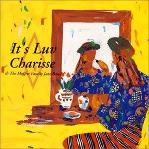 Charisse & The Moffett Family Jazz Band: It's Luv (CD) 【Venus】