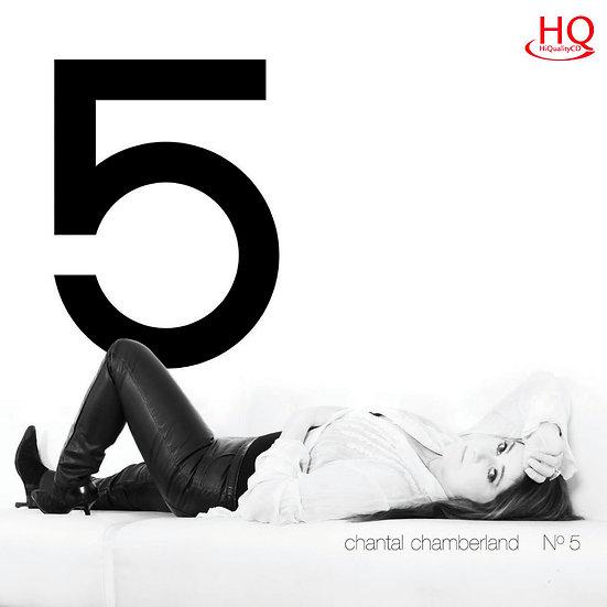 香朵5號 Chantal Chamberland: No. 5 (HQCD) 【Evosound】