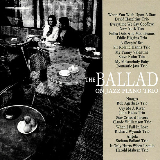 爵士歌謠 The Ballad on Jazz Piano Trio (CD) 【Venus】