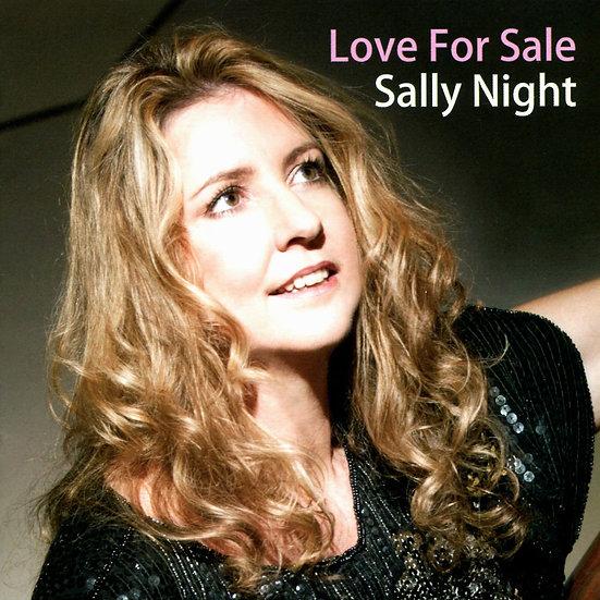 莎莉.奈特:出售愛情 Sally Night: Love For Sale (CD) 【Venus】