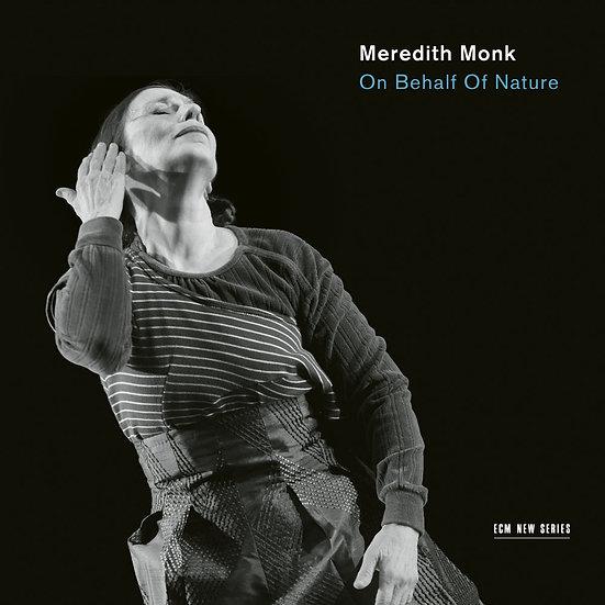 梅芮迪斯.蒙克樂團 Meredith Monk Ensemble: On Behalf Of Nature (CD) 【ECM】