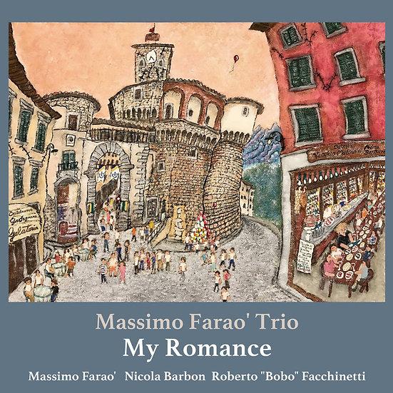 馬斯莫.法羅三重奏:我的浪漫 Massimo Farao' Trio: My Romance (Vinyl LP) 【Venus】