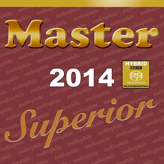 緋色發燒碟 Master Superior Audiophile 2014 (SACD) 【Master】