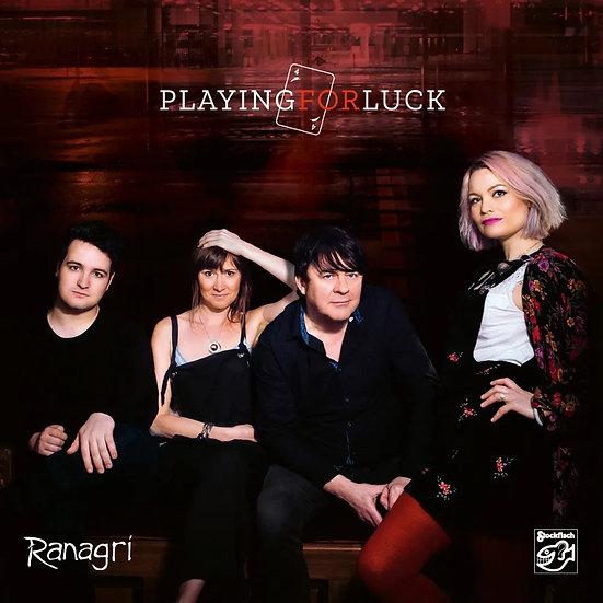 瑞阿格芮:玩出好運 Ranagri: Playing For Luck (SACD) 【Stockfisch】