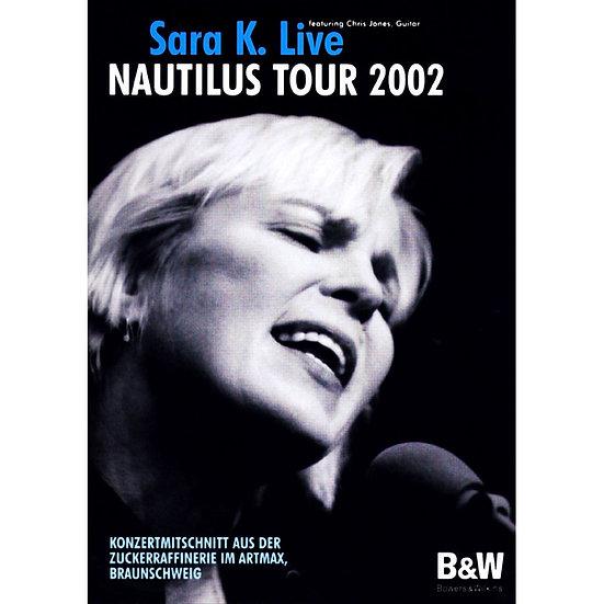 莎拉K 2002年B&W鸚鵡螺演唱會 (DVD)
