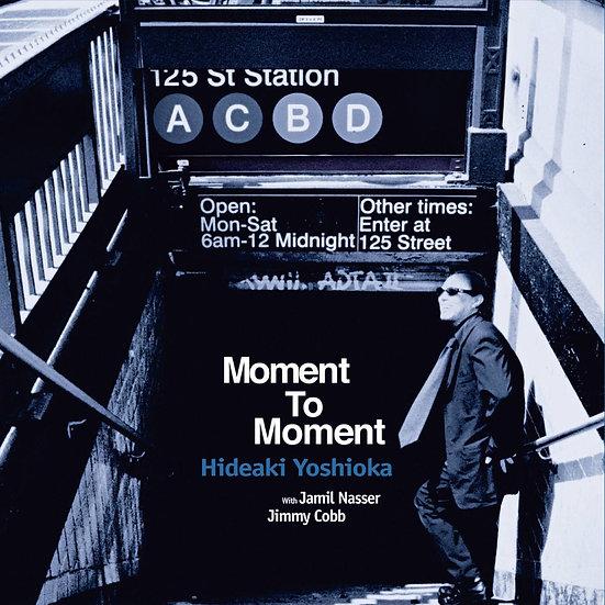 吉田秀晃:時刻之間 Hideaki Yoshioka: Moment To Moment (CD) 【Venus】