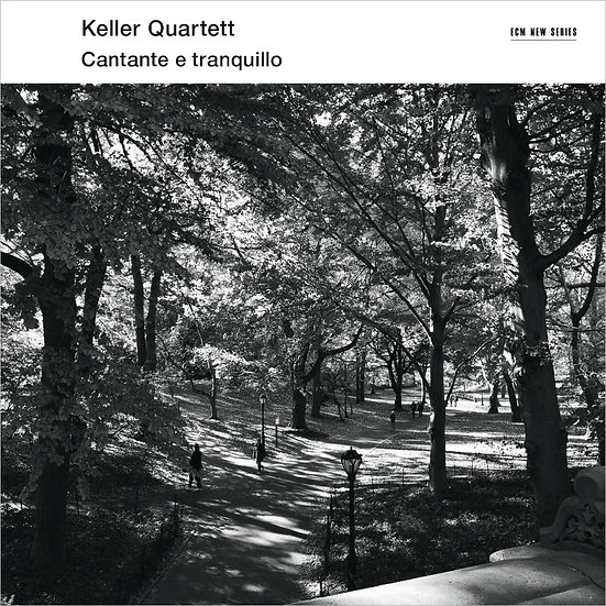 凱勒四重奏:平靜的如歌 Keller Quartett: Cantante e tranquillo (CD) 【ECM】