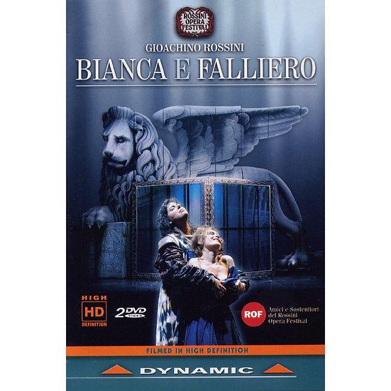 羅西尼:歌劇《畢安卡與法里埃羅》 Gioachino Rossini: Bianca e Falliero (2DVD)【Dynamic】