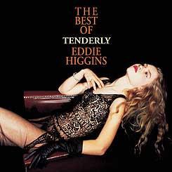 艾迪.希金斯:致命溫柔 Tenderly~The Best Of Eddie Higgins (SACD) 【Venus】