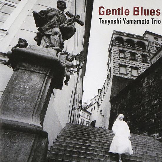 山本剛三重奏 Tsuyoshi Yamamoto Trio: Gentle Blues (CD) 【Venus】