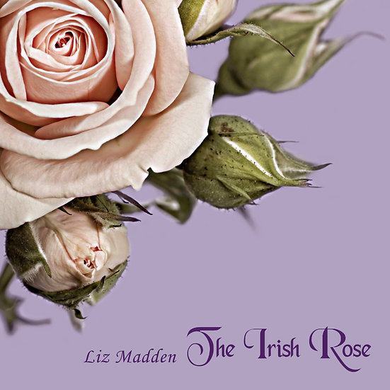 麗茲.瑪登:愛爾蘭玫瑰 Liz Madden: The Irish Rose (CD)【San Juan Music】