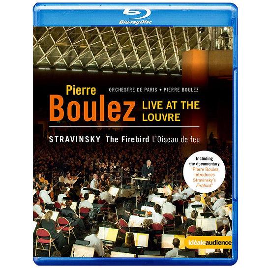 羅浮宮的火鳥 向布列茲致敬-法國羅浮宮博物館音樂會  (藍光Blu-ray)【EuroArts】