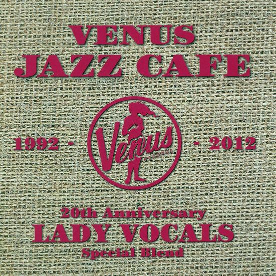 維納斯咖啡館-爵士名伶《維納斯20週年紀念 威士忌特調》 (2CD) 【Venus】