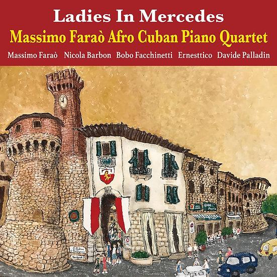 馬斯莫.法羅非裔古巴鋼琴四重奏:梅賽德斯女士 (CD) 【Venus】