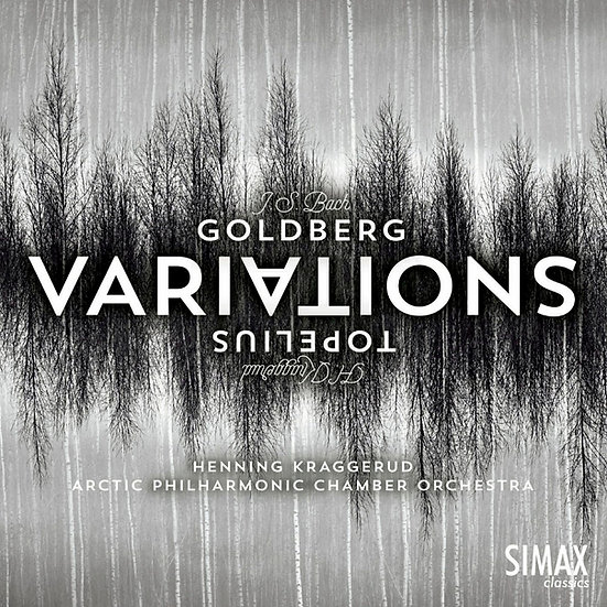 巴哈:郭德堡變奏曲(弦樂版)|小提琴:亨寧.克拉格魯德/北極愛樂室內樂團 (CD) 【Simax Classics】