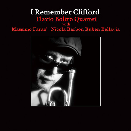法拉維歐.鮑托四重奏:懷念克里夫 Flavio Boltro Quartet: I Remember Clifford (CD) 【Venus】