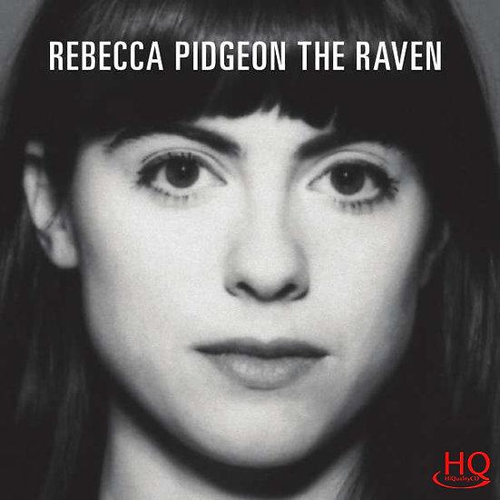 蕾貝卡.碧瑾:大烏鴉 Rebecca Pidgeon: The Raven (HQCD) 【Chesky】