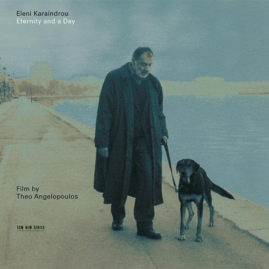 伊蓮妮.卡蘭卓:永遠的一天 Eleni Karaindrou: Eternity and a Day (CD) 【ECM】