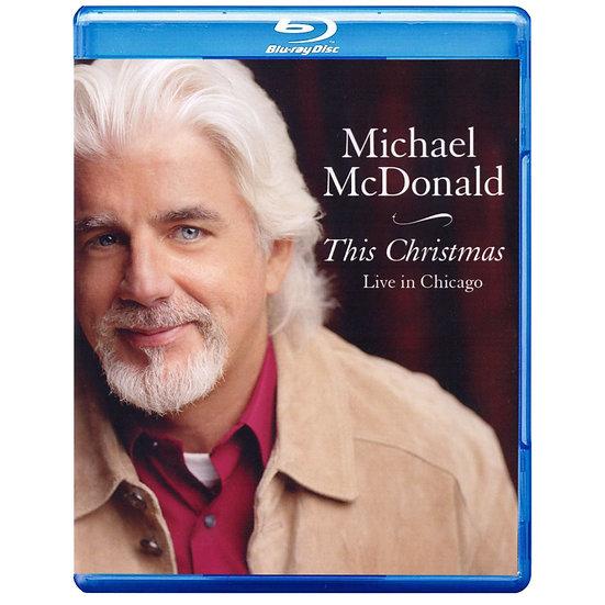 麥可.麥當勞:這個聖誕節 芝加哥現場 Michael McDonald: This Christmas - Live In Chicago (藍光Blu-ray