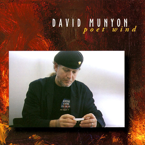 大衛.慕楊:詩人之風 David Munyon: Poet Wind (CD) 【Stockfisch】