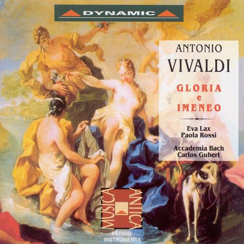 韋瓦第:榮耀之神與婚姻之神 Antonio Vivaldi: Gloria e Imeneo (CD)【Dynamic】