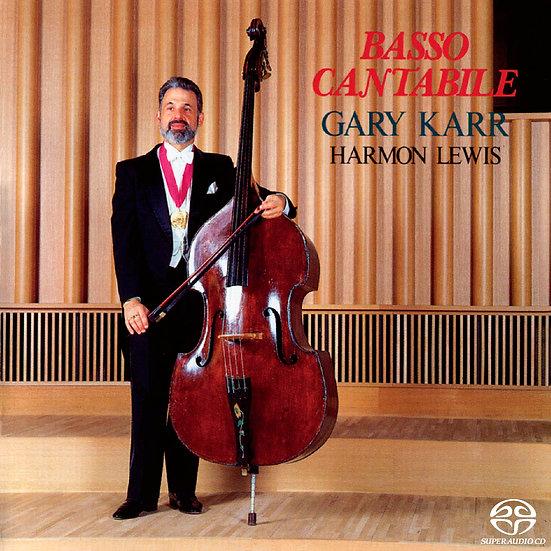 蓋瑞.卡爾:歌劇詠嘆調 Gary Karr: Basso Cantabile (SACD)【King Records】