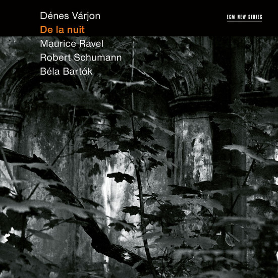 丹尼斯.瓦里翁:夜色 Dénes Várjon: De la nuit (CD) 【ECM】