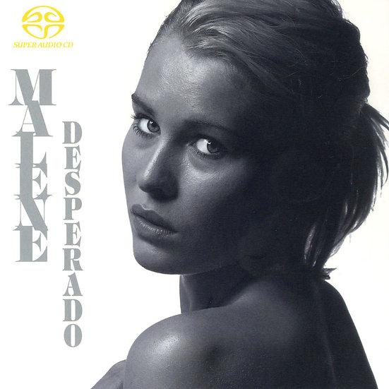 瑪琳:絲絨月亮 Malene Mortensen: Desperado (SACD) 【Master】