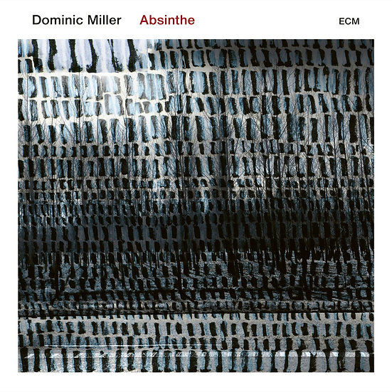 多米尼克.米勒 Dominic Miller: Absinthe (CD) 【ECM】