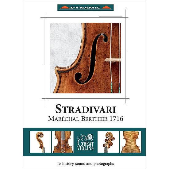 傳說中的名琴系列~名琴「貝蒂埃元帥」 Stradivari Maréchal Berthier 1716 (CD+Book+Poster)【Dynamic】