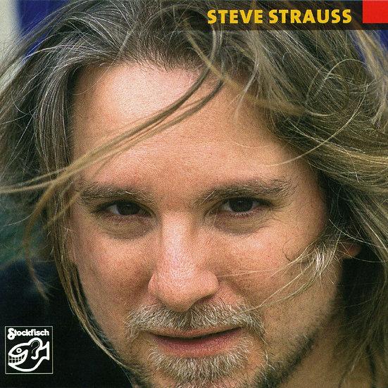 史帝夫.史特勞斯:抒情與絕望 Steve Strauss: Just Like Love (SACD) 【Stockfisch】