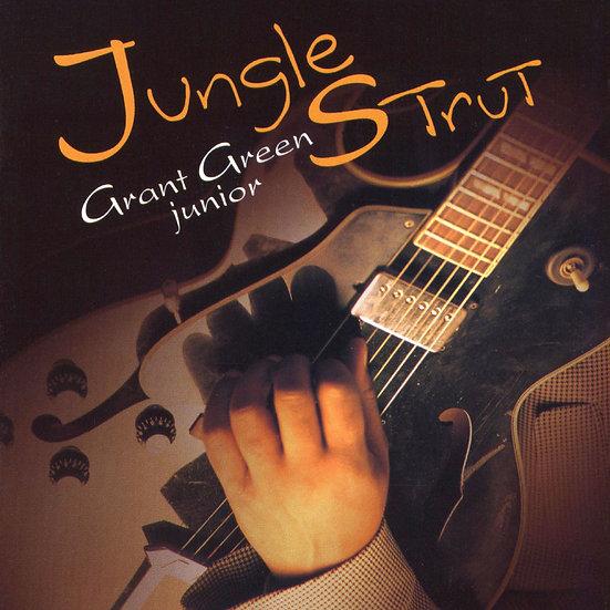 Grant Green Jr.: Jungle Strut (CD) 【Venus】