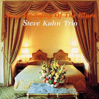史帝夫.庫恩三重奏: 維納斯.星空下 Steve Kuhn Trio: Sing Me Softly Of The Blues (CD) 【Venus】