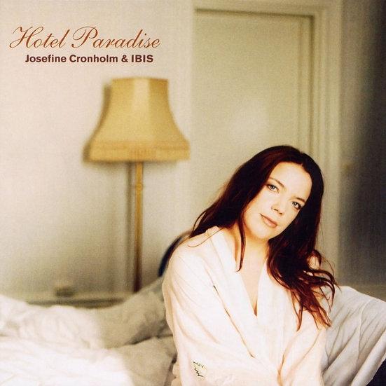 約瑟芬.克隆霍爾姆&IBIS:天堂旅店 Josefine Cronholm & Ibis: Hotel Paradise (CD) 【Master】