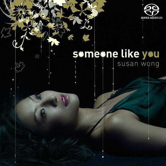 Susan Wong:像你的人 Someone Like You (SACD) 【Evosound】