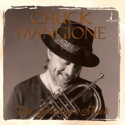 Chuck Mangione: The Feeling's Back (CD) 【Chesky】